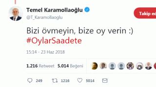 Temel Karamollaoğlu tweet attı: Bizi övmeyin, bize oy verin